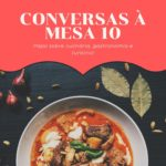 Conversas à Mesa 10 e a final do MasterChef!
