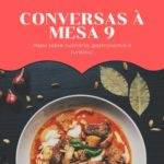 Conversas à Mesa 9